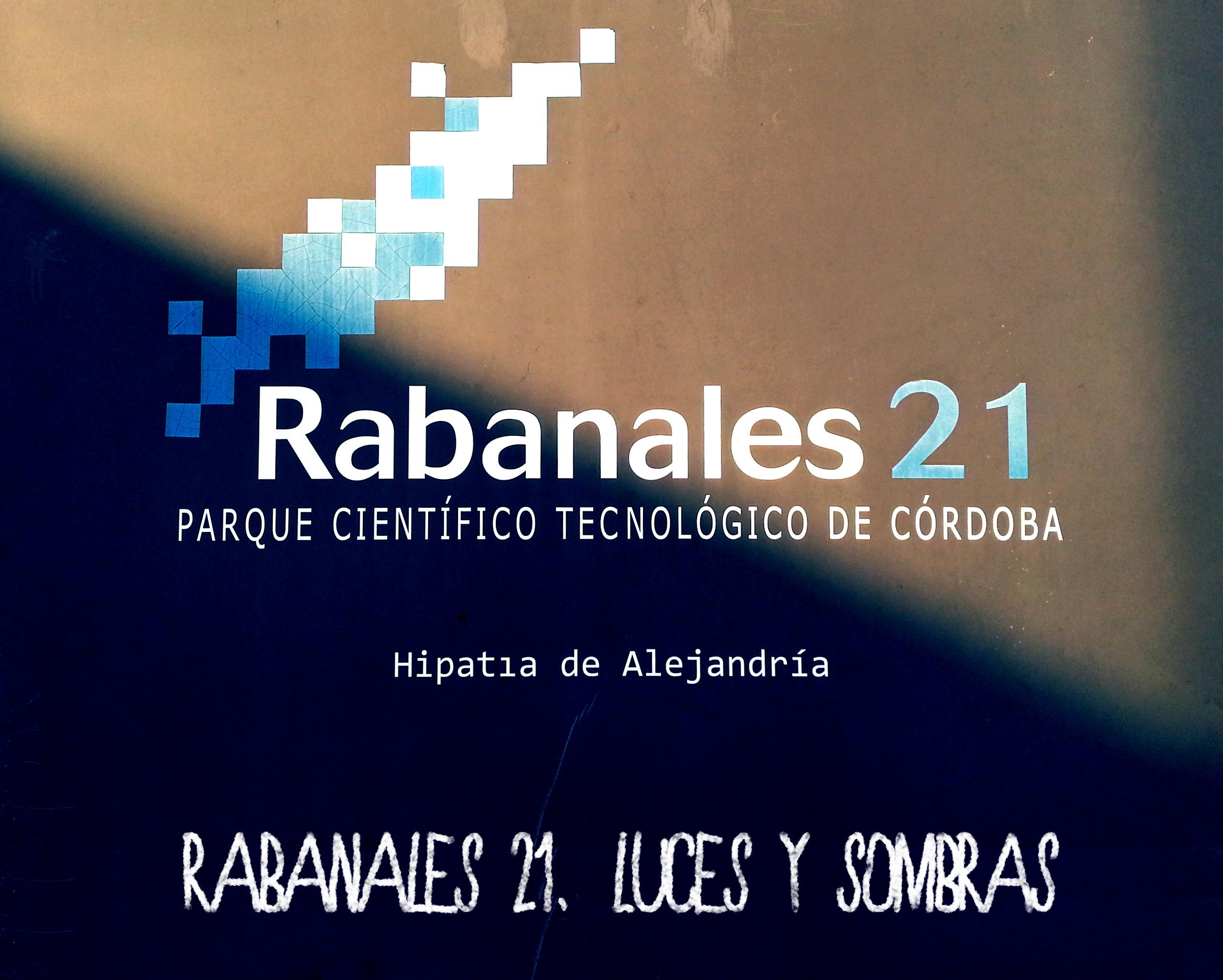 Rabanales 21, luces y sombras